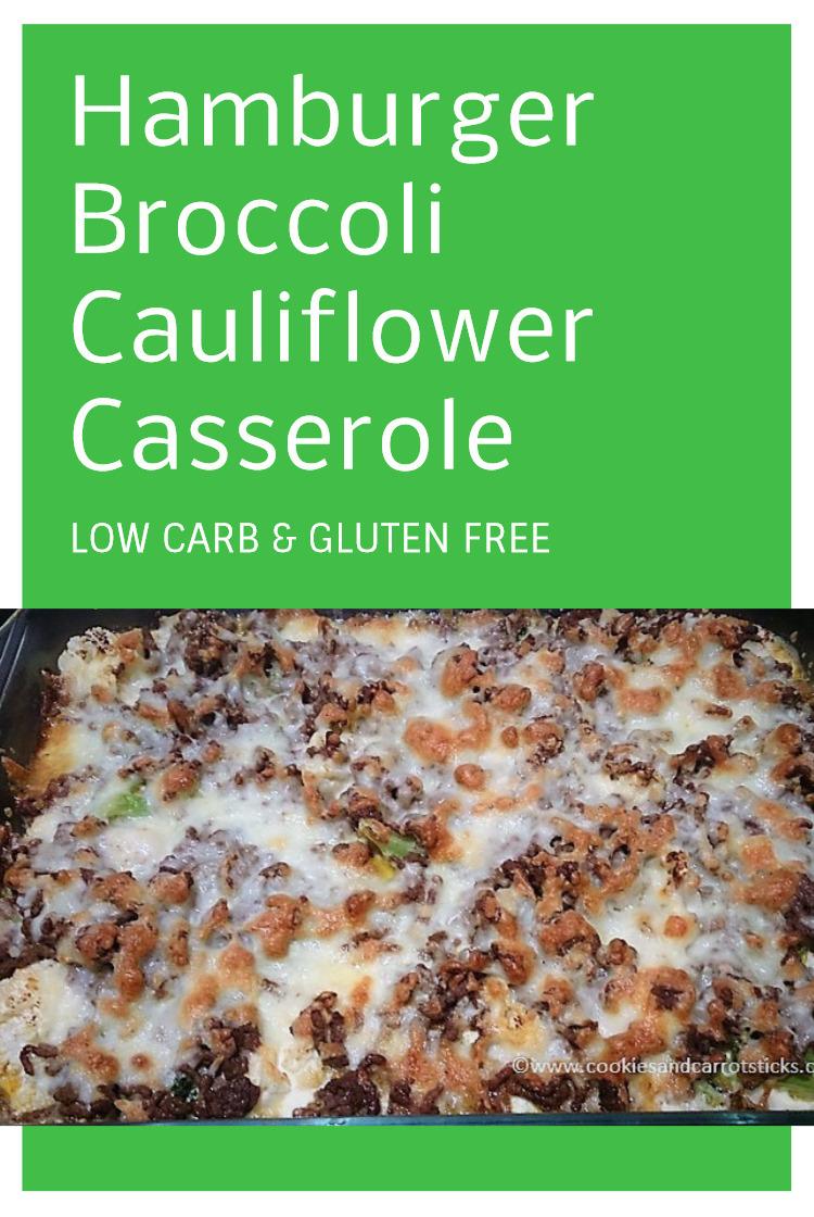 Hamburger Broccoli Cauliflower Casserole