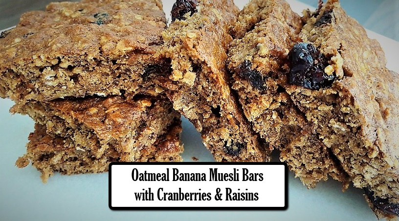 Oatmeal Banana Muesli Bars with Cranberries and Raisins