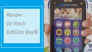 Review Vtech KidiCom Max